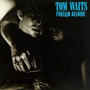 Foreign_Affairs_Tom_Waits